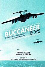 The Buccaneer Boys: True tales by those who flew the 'last all-British bomber' .