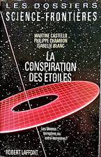 La  conspiration des étoiles - les Ummos ... M. Castello - P. Chambon - I.Blanc