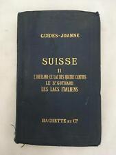 La Suisse Chamonix et Les Vallees Italiennes 1891 -1892 Paul Joanne Guide  MAPS