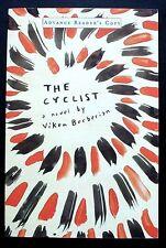The Cyclist: a novel Viken Berberian Advance Reader's Copy, Uncorrected FINE Pbk