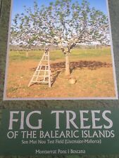 Fig Trees of the Balearic Islands by M. Pons (English Version) Hardcover