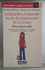 LA EDUCACIÓN Y EL DESARROLLO ESCOLAR DEL PREADOLESCENTE
