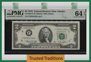 TT FR 1935-F (FA BLOCK) 1976 $2 FEDERAL RESERVE NOTE ATLANTA PMG 64 EPQ CHOICE!