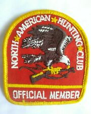 NORTH*AMERICAN*Hunting*Club; Patch; Official Member, Collectible. Free Ship USA