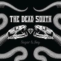 THE DEAD SOUTH Sugar & Joy (2019) 13-track CD album digipak SEALED