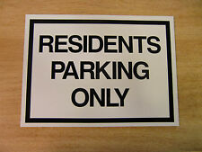 """RESIDENTS PARKING ONLY"" 275mm x 200mm rigid plastic warning sign (11in x 8in)"