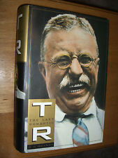 The Last Romantic T. R. Theodore Roosevelt H. W. Brands First Edition 1997