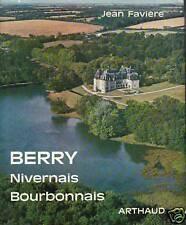 Livre Berry, Nivernais, Bourbonnais Jean Favière book