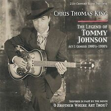 The Legend of Tommy Johnson, Act 1: Genesis 1900's-1990's by Chris Thomas King