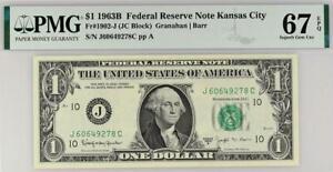 1963b $1 Kansas City BARR Federal Reserve Note FRN • PMG 67 EPQ 1902-J