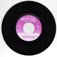 """JACQUI WILLIAMS Believe The Whole Damned World Gone Crazy NEW MODERN SOUL 45 7"""""""