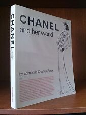 CHANEL AND HER WORLD Edmonde Charles Roux VENDOME PRESS 1st Ed. Softcover NEW