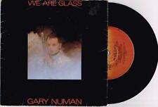 "GARY NUMAN - WE ARE GLASS - 7"" 45 VINYL RECORD w PICT SLV - 1980"