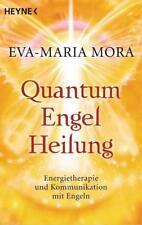 Quantum-Engel-Heilung von Eva-Maria Mora (2012, Taschenbuch)