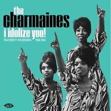 THE CHARMAINES I Idolize You! vinyl LP girl group soul Ike Turner Lonnie Mack