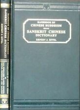 Handbook of Chinese Buddhism: Sanskrit-Chinese Dictionary with Vocabularies of B