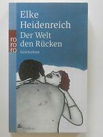 Elke Heidenreich Der Welt den Rücken Geschichten Rowohlt Verlag Buch