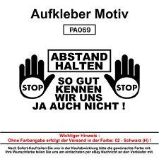 ABSTAND HALTEN - Autoaufkleber Aufkleber Fun Spaß Sticker Lustige Sprüche