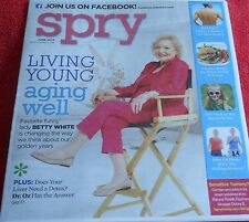 SPRY MAGAZINE JUNE 2013 BETTY WHITE LIVING YOUNG AGING WELL LEANER BURGER