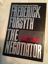 First Edition Like New THE NEGOTIATOR Frederick Forsyth 1989   Day Of The Jackal