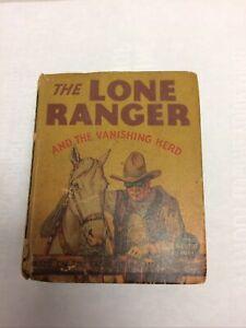 The Lone Ranger & The Vanishing Herd 1936 Big Little books
