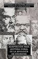 NEW Adaptación Para Lectura Coral de la Apología de Sócrates (Spanish Edition)