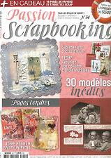 PASSION SCRAPBOOKING N°54 PAGES TENDRES / IDEES POUR LA ST VALENTIN / 30 MODELES