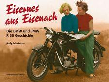 EISERNES AUS EISENACH Die BMW und EMW R35 Geschichte Modelle Typen Buch Book