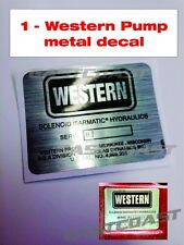 1 Western Snow Plow Pump Metal Decal NEW Sticker replacement - WMP