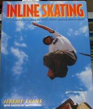 Iniline Skating- by Jeremy Evans hb, dj- BUY ANY 4 BOOKS TO GET FREE SHIPPING