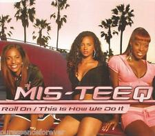 MIS-TEEQ - Roll On/This Is How We Do It (UK 3 Tk Enh CD Single)