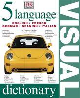 5 Language Visual Dictionary (English, French, German, Spanish and Italian Ed…