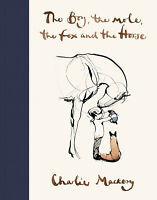 The Boy, The Mole, The Fox and The Horse by Charlie Mackesy - Hardcover