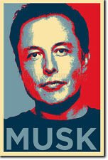 Elon musk PHOTO PRINT POSTER (Obama Hope) Tesla Motors