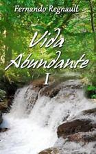 Vida Abundante: Vida Abundante I : La Palabra de Dios Imparte Vida by...
