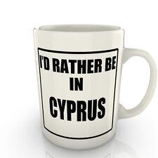 I' prof Rather être dans un Chypre - Tasse comme cadeau nouveauté voyage