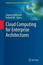 Cloud Computing for Enterprise Architectures (2011, Hardcover)
