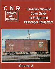 CANADIAN NATIONAL Color Guide to Freight & Passenger Equipment, Vol. 2 (Freight)