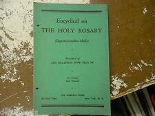 THE CATHOLIC MIND - On The Holy Rosary - 1937 - Encyclical of Pope Pius XI