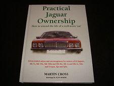 práctico JAGUAR OWNERSHIP MARTIN CROSS 1997 1ª Ed ss,mk.v ,VII,VIII,IX ,xk ,xj