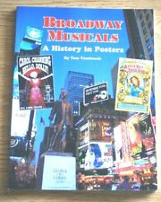 Broadway Musicals - A History in Posters by Tom Tumbusch, Paperback Book