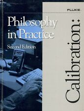 CALIBRATION: PHILOSOPHY IN PRACTICE 2nd Edition By Fluke Corporation Hardcover
