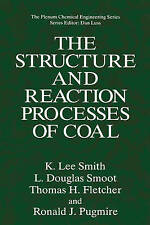 The Structure and Reaction Processes of Coal by T.H Fletcher, R.J. Pugmire,...