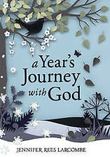 A Years Journey with God, Rees Larcombe, Jennifer, Used; Good Book
