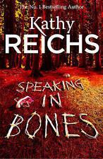 Speaking In Bones by Reichs Kathy Book brand new