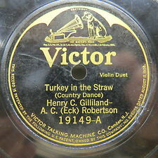 Henry C. Gilliland - A. C . (Eck) Robertson - VICTOR 19149 - Turkey in the Straw
