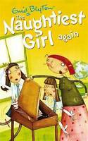 The Naughtiest Girl: Naughtiest Girl Again: Book 2, Blyton, Enid , Very Good, FA