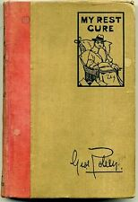 MY REST CURE 1923 George Robey  John Hassall HARD COVER BOOK