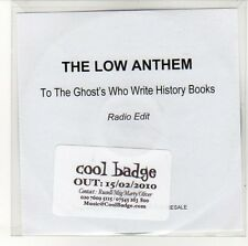 (EN787) The Low Anthem, To The Ghost's Who Write History Books - 2010 DJ CD