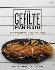 The Gefilte Manifesto : New Recipes for Old World Jewish Foods by Jeffrey...